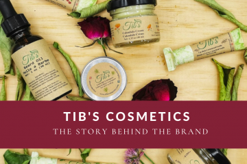 Tibs Comestics Story behind the brand
